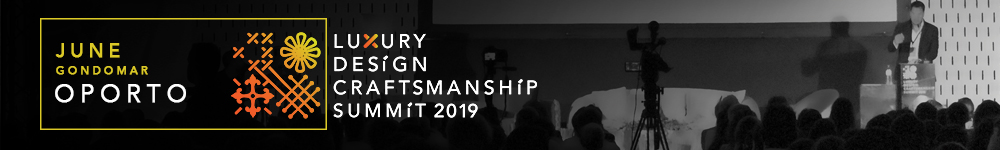 the luxury design & craftsmanship summit The Second Edition of The Luxury Design & Craftsmanship Summit is Upon Us! Summit 2019
